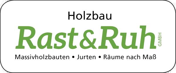 Holzbau – Rast & Ruh GmbH